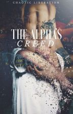The Alpha's Creed by chaoticliberation