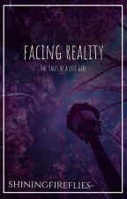 Facing Reality by shiningfireflies-