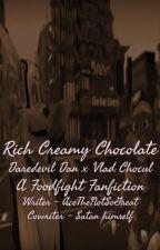 Rich Creamy Chocolate - Daredevil Dan x Vlad Chocul (A Foodfight Fanfiction) by AceTheNotSoGreat