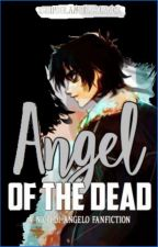 Angel of the Dead: a Nico di Angelo fanfiction by smththatexists