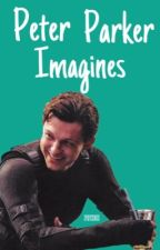 Peter Parker Imagines. by spideyssenses