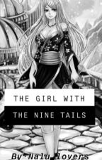 The Girl With The Nine Tails (Nalu)  by jungkooks_jimin