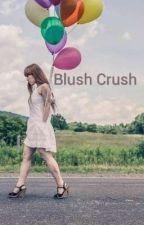 Blush Crush by CandiceSylvestre7