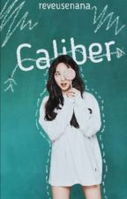 Caliber by reveuse_8705