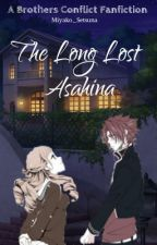 (HIATUS) The Long Lost Asahina || A Brothers Conflict Fanfiction by banininisa