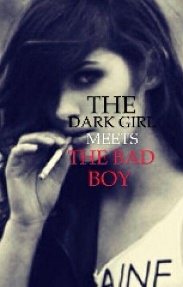 The Dark Girl Meets The Bad Boy (Wattys 2015)