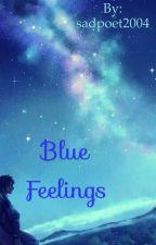 Blue feelings by sadpoet2004