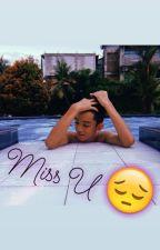 miss u // abip & nk by user14852021