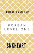 KOREAN 《level one》 by SnKHeart