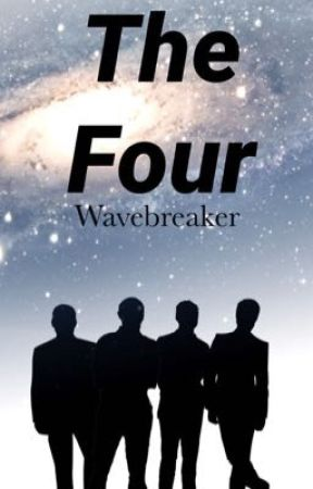 The Four by Wavebreaker