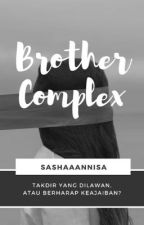Brother Complex by sashaaannisa