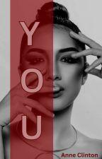 YOU  by AnnaNyaks