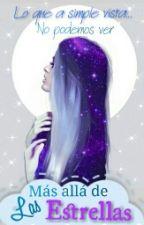 Más allá de las estrellas (Sin editar) by 88Mariely