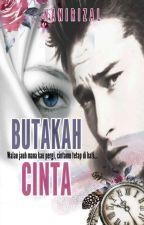 Butakah Cinta by NaniRizal656