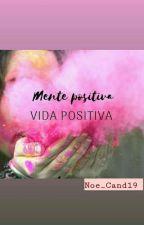 Mente Positiva  by oyku_atanih