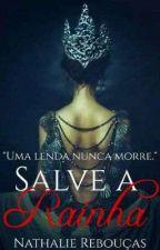 SALVE A RAINHA by NathalieReboua