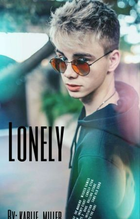 Lonely *Corbyn Besson* by karlie_miller