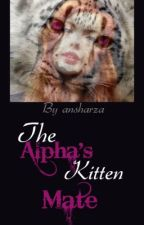 The alpha's kitten mate by ansharza