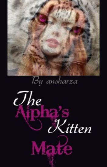 The alpha's kitten mate