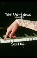 The Unknown Sister by TheRealSamiJo