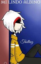 """""""Mi lindo albino""""(Trolliuz) by im_lolbit"""