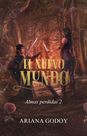 El Nuevo Mundo (Almas Perdidas II) (Pronto 2019) by cold_lady19