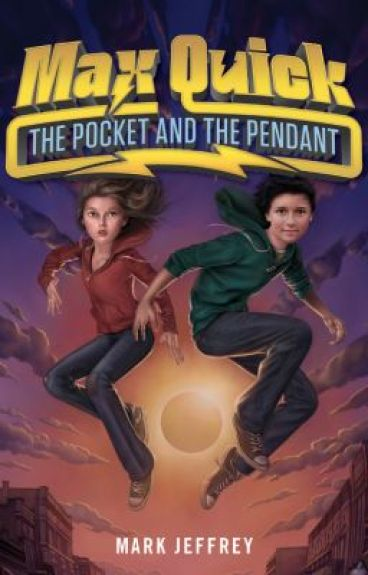 Max Quick: The Pocket and the Pendant (Max Quick #1) by MarkJeffrey