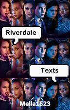 Riverdale Texts by Mella1523