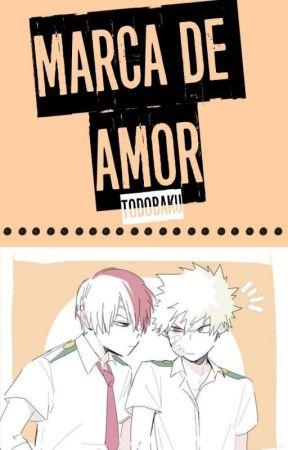 → Marca de amor ← [TodoBaku] by Dizay28