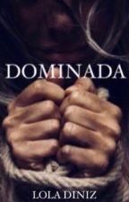 Dominada by Milaboechat