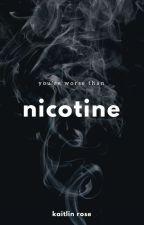 Nicotine ✞ D. Winston [ON HOLD] by eightiesprincesss