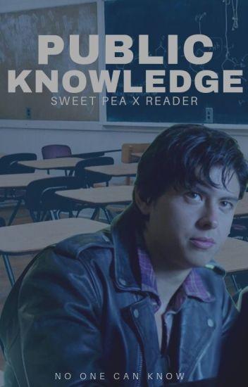 Public Knowledge (Sweet Pea x Reader)