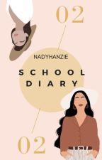 SCHOOL DIARY by nadyhanzie