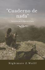 """""""Cuaderno de nada"""" by Nigthmare1234"""