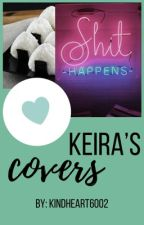 Keira's Covers {Cover Request/Shop! CLOSED!} by kindheart6002
