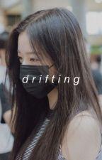 drifting ' annyeongz by chaewonsgf