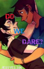 Do We Dare? [On Hold] by jessYES_106