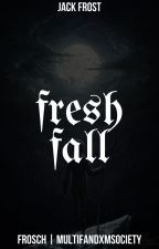 Fresh Fall • Jack Frost by MultifandxmSociety
