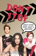 Don't Stop | Luke Hemmings - Ashton Irwin [Editando] by Rayen5SoSFam