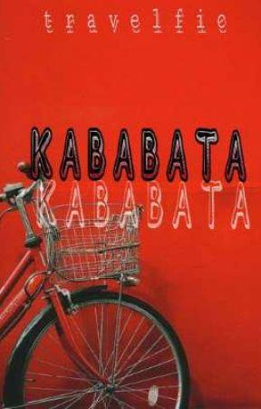 Kababata by travelfic