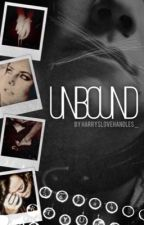 Unbound [H.E.S] by harryslovehandles_
