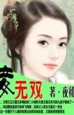 Thiếp vô song - Xuyên không - Cổ đại - Hoàn by ga3by1102