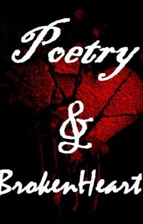 POETRY & BROKENHEART by RMAstories28