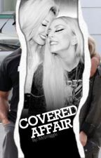 Covered Affair by hausofjean