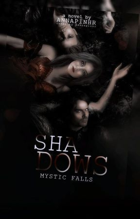 Shadows: TVD by Annapinhr