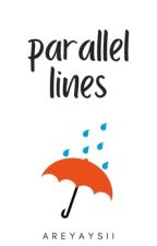 Parallel Lines by areyaysii