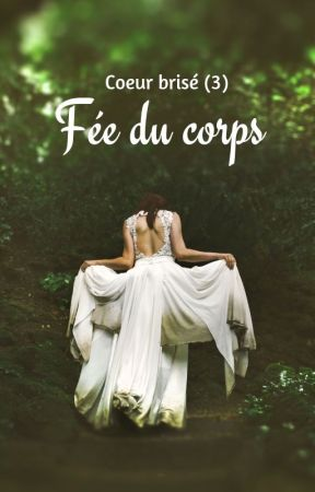 Fée du corps. by XiaxiaNeverland