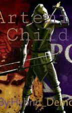 Artemis Child  by Hybrid_Demon