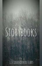 Storybooks   by lividandhertears