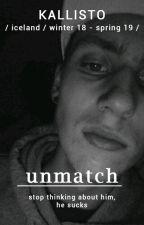 🔥💛 / unmatch by MiriamStephanie